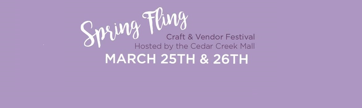 2017 Spring Fling Craft Show Cedar Creek Mall