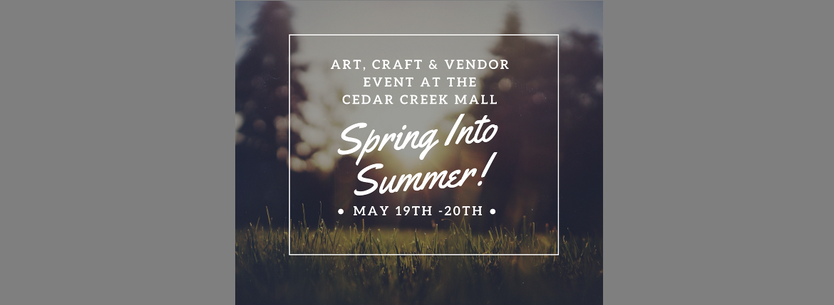May 2018 craft show cedar creek mall